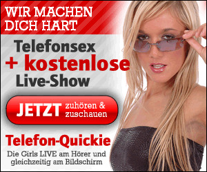 Telefonsex mit gratis Livebild